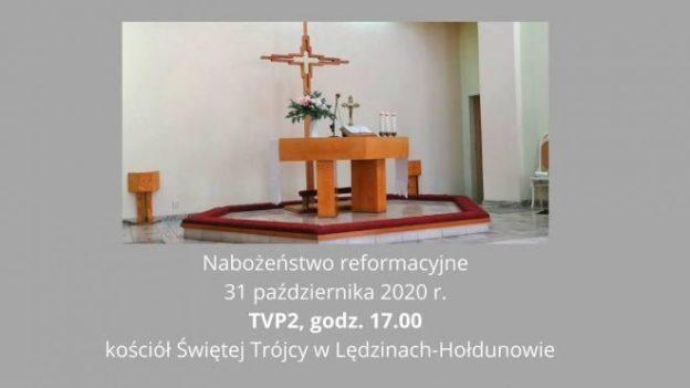 Transmisja w TVP2 w Święto Reformacji o godz. 17.00